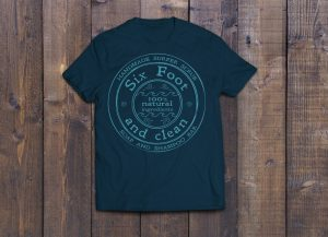 Six Foot and Clean T shirt